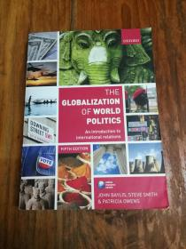 The Globalization of World Politics: An Introduction to International Relations【英文原版 大16开本彩印厚本】