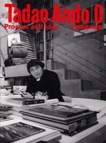 安藤忠雄の建筑0:Tadao Ando 0: Process and Idea