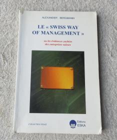 Le Swiss Way of Management ou Les évidences cachées des entreprises suisses