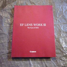 EF LENS WORK3 The Eyes of EOS《佳能EF镜头巡展3》【精装】