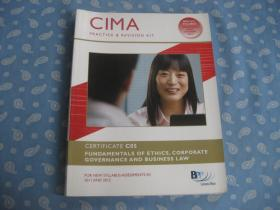 CIMA PRACTICE&REVISION KIT  CERTIFICATE C05 FUNDAMENTALS OF ETHICS, CORPORATE GOVERNANCE AND BUSINESS LAW