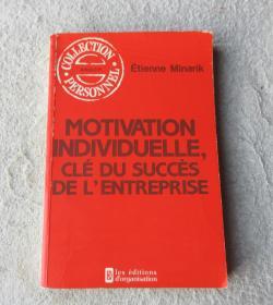 Motivation individuelle, clé du succès de lentreprise