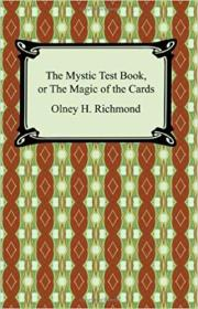 The Mystic Test Book, or the Magic of the Cards (英语)