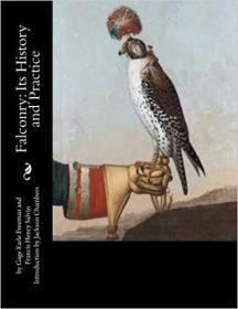 Falconry: Its History and Practice (英语)