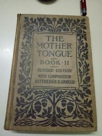 THE MOTHER TONGUE BOOK.II