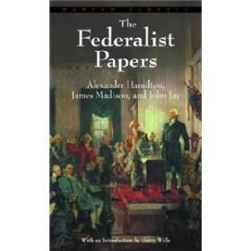 [全新进口原版现货]联邦党员文集Bantam Classics:The Federalist Papers9780553213409