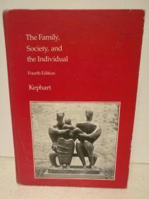 家庭、社会与个人 The Family, Society, and the Individual by William M. Kephart (社会学)英文原版书