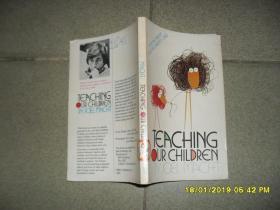 Teaching our children(85品大32开馆藏封底有笔迹1981年英文原版143页参看书影教我们的孩子)43844