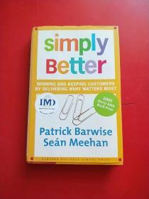 简单即最好 Simply Better: Winning and Keeping Customers by Delivering What Matters Most
