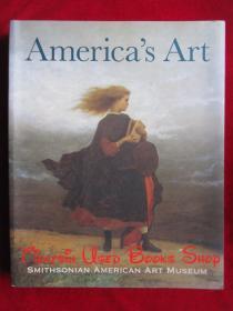 Americas Art: Smithsonian American Art Museum(英语原版 平装本)美国艺术:史密森美国艺术博物馆