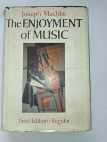 The Enjoyment of Music([音乐的享受)英文原版精装