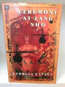 Ceremony at Long Nho by Georgia Savage (澳大利亚文学)英文原版书