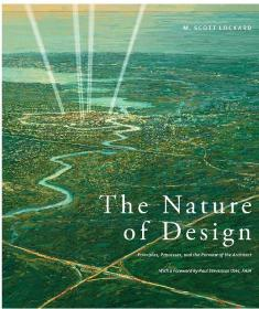The Nature of Design: Principles, Processes, and the Purview of the Architect (英语) 平装