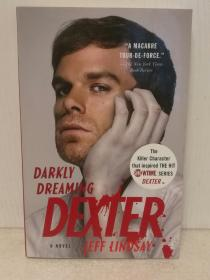 嗜血法医 Darkly Dreaming Dexter by Jeff Lindsay (美剧原著)英文原版书