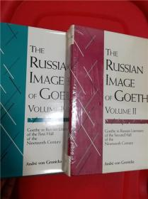 The Russian Image of Goethe, Volume 1 & Volume 2 (俄国作家看歌德)全二卷