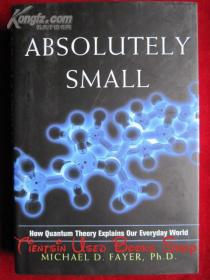 Absolutely Small: How Quantum Theory Explains Our Everyday World(英语原版 精装本)绝对小:量子理论如何解释我们的日常世界