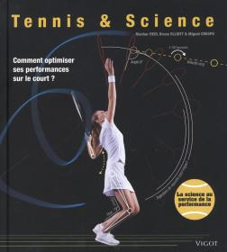 Tennis & Science : Comment optimiser ses performances sur le court ?