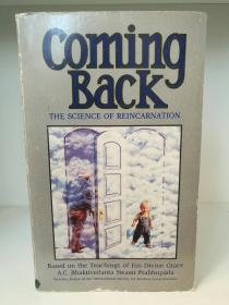Coming Back:Science of Reincarnation by A.C.Bhaktivedanta Swami (宗教)英文原版书