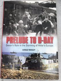 Prelude to D-Day: Devons Role in the Storming of Hitlers Europe