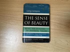 (私藏)The Sense of Beauty    桑塔耶那《美感》,文笔和 罗素并肩,钱钟书:他的诗里,他的批评里,和他的小品文里,都散布着微妙的哲学,恰像他的哲学著作里,随处都是诗,随处都是精美的小品文。现代文库版,布面精装,1955年老版书