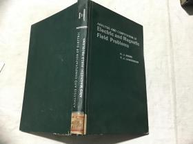 Analysis and Computation of Electric and Magnetic Field Problems 电磁场问题的分析和计算 (英文精装, K.J.BINNS&P.J.LAWENSON著)