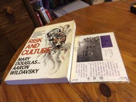 英文原版   Risk and Culture : an Essay on the selection of technical and environmental dangers  风险与文化:一篇关于技术和环境危害选择的论文