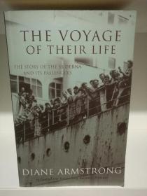 生命航程1948年澳洲海难纪实 The Voyage of Their Life: The Story of the SS Derna and Its Passengers by Diane Armstrong (航行)英文原版书