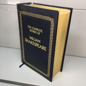 【外文原版】THE COMPLETE WORKS OF WILLIAM SHAKESPEARE 【精装 厚册 三面书口刷金】莎士比亚全集