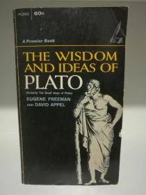 柏拉图思想的智慧 The Wisdom and Ideas of Plato (古希腊哲学)英文原版书
