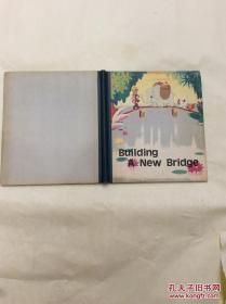 lhh00001Building A New Bridge精装本里面有铅笔写字