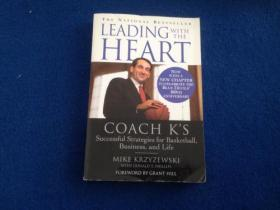 Leading with the Heart: Coach Ks Successful Strategies for Basketball, Business, and Life