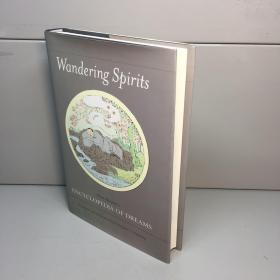 Wandering Spirits: Chen Shiyuan's Encyclopedia of Dreams  (翻译 游魂:陈士元的梦百科全书)外文原版【精装、品好】【一版一印 9品-95品+++ 正版现货 自然旧 多图拍摄 看图下单】