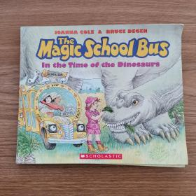 The Magic School Bus: In the Time of the Dinosaurs  神奇校车:回归恐龙时代 英文原版