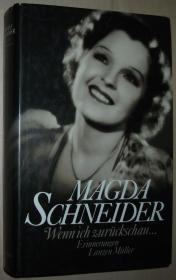 德语原版书 Wenn ich zurückschau.... Erinnerungen 玛达 施耐德 回忆录 1909 - 1990 von Magda Schneider