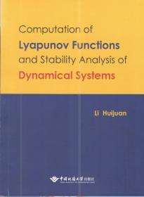 Computation of Lyapunov Function Stability Analysis of Dynamical Systems 9787562543800  李慧娟 中国地质大学出版社