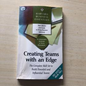 Creating Teams With an Edge: The Complete Skill Set to Build Powerful and Influential Teams       (英文原版)