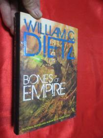 Bones of Empire    (硬精装) 【详见图】