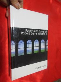 Poems and Songs of Robert Burns Volume 1      (硬精装)   【详见图】