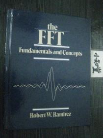 英文原版精装 The FFT Fundamentals and Concepts 快速傅里叶变换(FFT)的基础和概念.