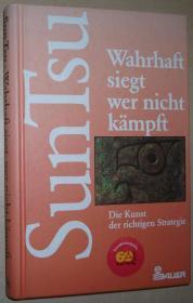 德语原版书 Wahrhaft siegt, wer nicht kämpft. Die Kunst der richtigen Strategie Gebundenes Buch – 1997 von Sun Tsu (Autor), Thomas Cleary (Bearbeitung), Ingrid Fischer-Schreiber (Übersetzer)