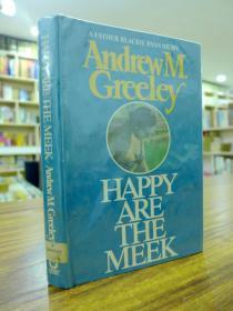 HAPPY ARE THE MEEK(安德鲁·格里利 著:温柔的人是幸福的)