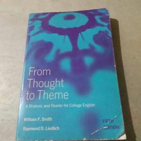 From Thought to Theme(英文版)