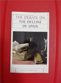The debate on the decline of Spain (西班牙衰落之辩论)