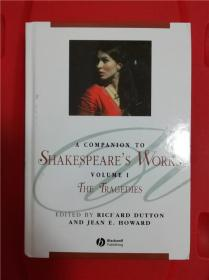 A Companion to Shakespeare's Works, Volume I: The Tragedies (莎士比亚著作指南第1卷:悲剧)研究文集