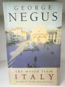 The World from Italy:Football, Food and Politics (欧洲史/意大利)英文原版书