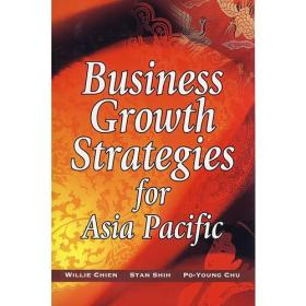 BUSINESS GROWTH STRATEGIES FOR ASIA PACIFIC(亚太地区商业增长战略)