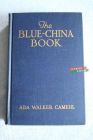 英文原版The blue-china book 蓝色瓷器,1916年英文版本