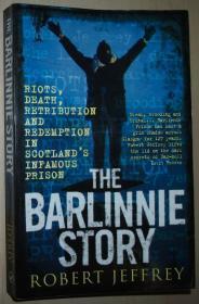 英文原版书 Barlinnie Story: Riots, Death, Retribution and Redemption in Scotlands Infamous Prison – 2011 by Robert Jeffrey  (Author)