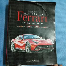 all the cars ferrarl a complete guide new updated(一直的法拉利,法拉利汽车全新完整更新指南)