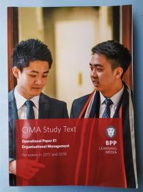 正版 CIMA E1 Organisational Management (Study Text) For exams in 2017 and 2018 BPP LEANING MEDIA 9781509706808